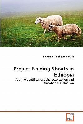 Project Feeding Shoats in Ethiopia