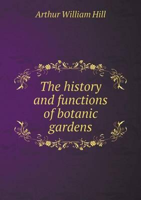 The History and Functions of Botanic Gardens