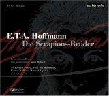 Die Serapions-Brueder. 10 CDs
