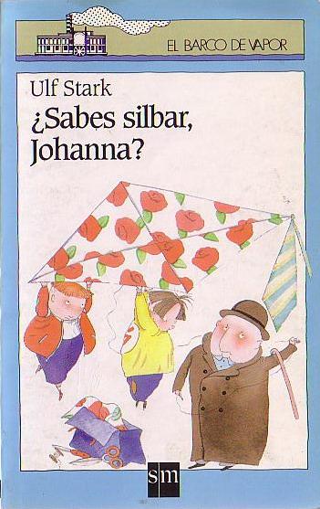 ¿Sabes silbar, Johanna?