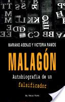 MALAGON AUTOBIOGRAFIA DE UN FALSIFICADOR