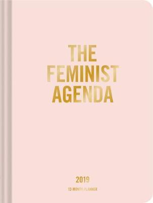 The Feminist Agenda 2019 Planner