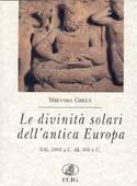 Le divinità solari dell'antica Europa