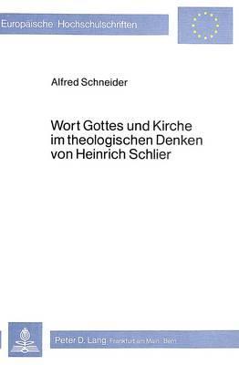 Wort Gottes und Kirche im theologischen Denken von Heinrich Schlier