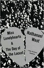 Miss Lonely Hearts and Day of the Locust