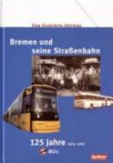 Bremen und seine Strassenbahn