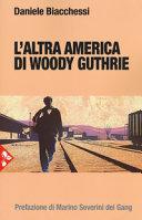 L'altra America di Woody Guthrie