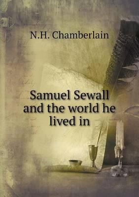 Samuel Sewall and the World He Lived in