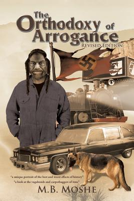 The Orthodoxy of Arrogance