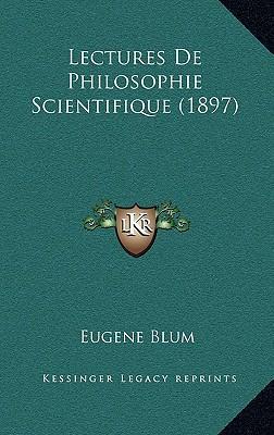 Lectures de Philosophie Scientifique (1897)
