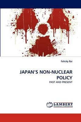 Japan's Non-Nuclear Policy