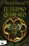El ltimo querusco / The last Querusco