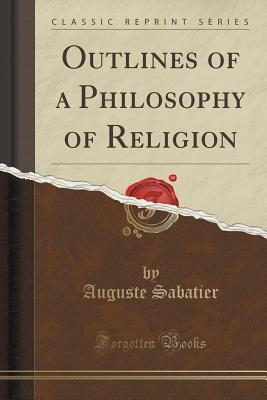 Outlines of a Philosophy of Religion (Classic Reprint)
