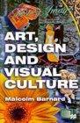 Art, Design and Visual Culture