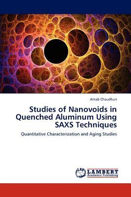 Studies of Nanovoids in Quenched Aluminum Using SAXS Techniques