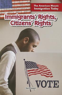 Immigrants' Rights, Citizens' Rights