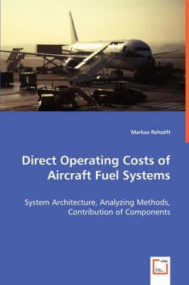 Direct Operating Costs of Aircraft Fuel Systems