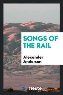 Songs of the Rail