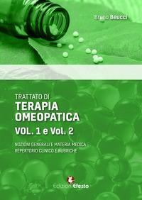 Trattato di terapia omeopatica. Nozioni generali e materia medica. Repertorio clinico e rubriche