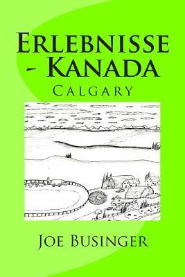Erlebnisse - Kanada