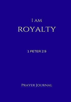 I Am Royalty Prayer ...