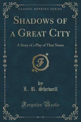 Shadows of a Great City