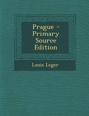 Prague - Primary Source Edition