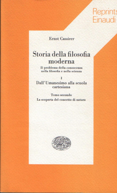 Storia della filosofia moderna vol. I, tomo secondo.