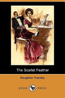 The Scarlet Feather (Dodo Press)