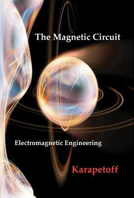 The Magnetic Circuit - Electromagnetic Engineering