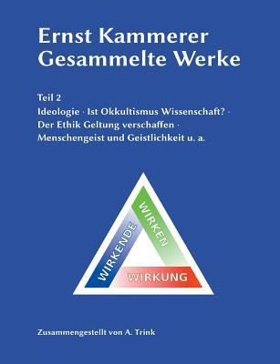 Ernst Kammerer - Gesammelte Werke - Teil 2