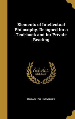 ELEMENTS OF INTELLECTUAL PHILO