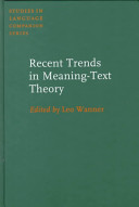 Recent Trends in Meaning-Text Theory