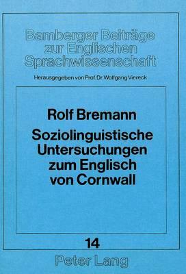 Soziolinguistische Untersuchungen zum Englisch von Cornwall