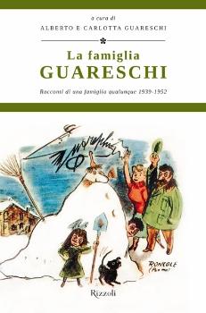 La famiglia Guareschi - Vol. 1