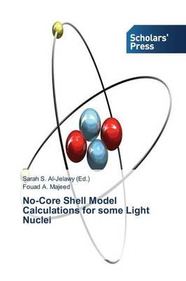 No-Core Shell Model Calculations for some Light Nuclei