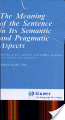 The Meaning of the Sentence in Its Semantic and Pragmatic Aspects