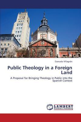 Public Theology in a Foreign Land