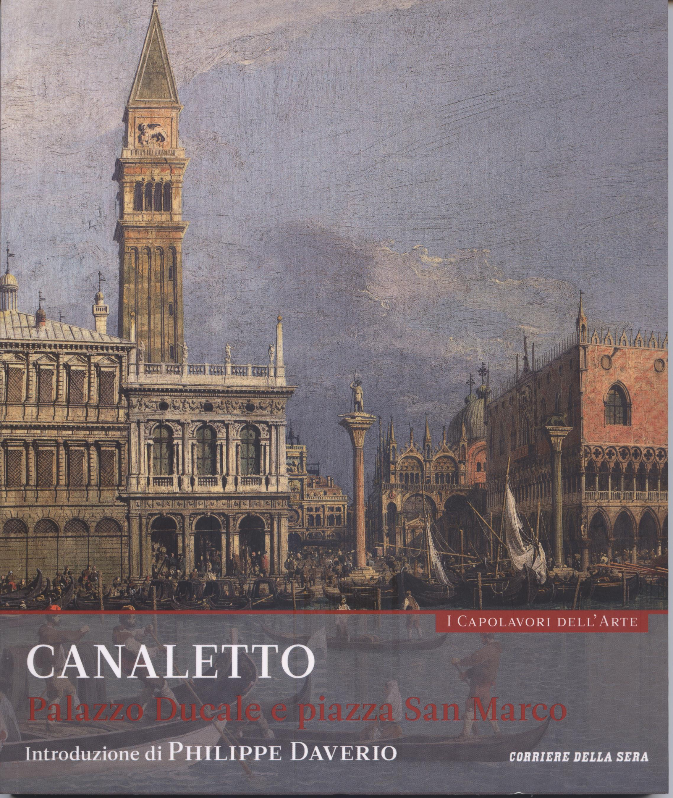 Canaletto - Palazzo Ducale e Piazza San Marco