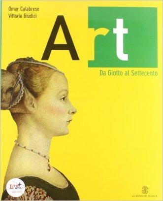 Art. Per le Scuole superiori. Con espansione online