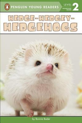 Hedge-Hedgey-Hedgeho...