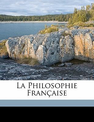 La Philosophie Fran Aise