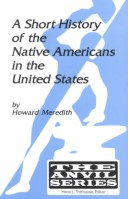A Short History of the Native Americans in the United States