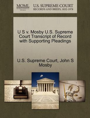 U S V. Mosby U.S. Supreme Court Transcript of Record with Supporting Pleadings