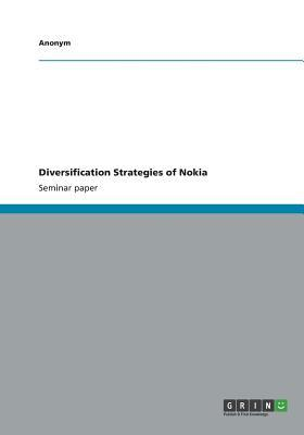 Diversification Strategies of Nokia
