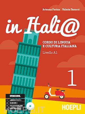 In Itali@: corso di lingua e cultura italiana - Vol. 1