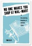 No One Makes You Shop at Wal-Mart