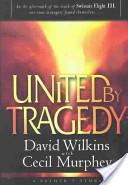 United by Tragedy