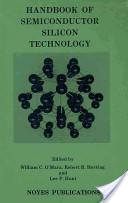Handbook of semiconductor silicon technology