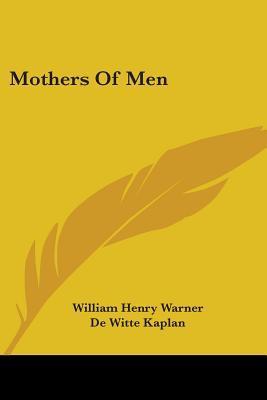 Mothers Of Men
